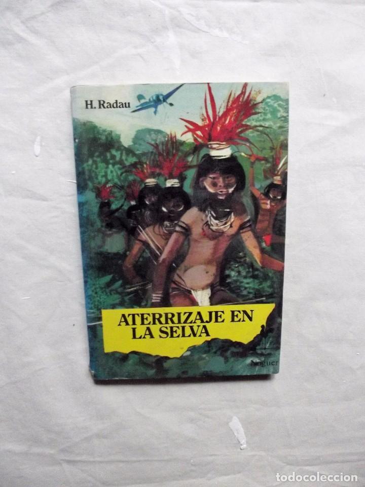 ATERRIZAJE EN LA SELVA DE H. RADAU (Libros de Segunda Mano - Literatura Infantil y Juvenil - Novela)