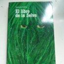 Libros de segunda mano: EL LIBRO DE LA SELVA. . Lote 102606583