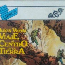 Libros de segunda mano: VIAJE AL CENTRO DE LA TIERRA. JULES VERNE. TUS LIBROS 11. EDICIONES GENERALES ANAYA. 1984. CARTONÉ.. Lote 102687291