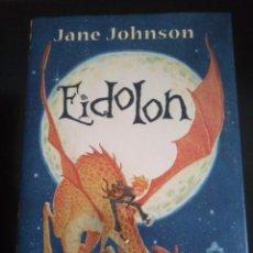 Libros de segunda mano: EIDOLON - SERIE INFINITA - JANE JOHNSON - BUEN ESTADO - MONTENA. Lote 102770483