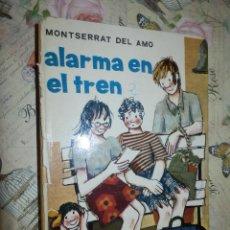 Libros de segunda mano: LIBRO - INFANTIL - ALARMA EN EL TREN - MONTSERRAT DEL AMO -. Lote 102951503