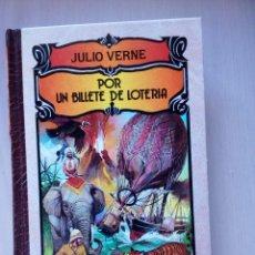 Libros de segunda mano: POR UN BILLETE DE LOTERIA, DE JULIO VERNE, IBERLIBRO. Lote 103113147
