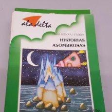 Libros de segunda mano: HISTORIAS ASOMBROSAS - JORDI SIERRA I FABRA / EL DUENDE VERDE - ANAYA. Lote 103414859