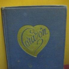 Livros em segunda mão: CORAZON. EDMUNDO DE AMICIS. DIBUJOS DE MARIA ABAL. JOSE BALLESTA EDITOR. BUENOS AIRES 1943.. Lote 103472891