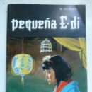 Libros de segunda mano: PEQUEÑA E-DI. Lote 103572627
