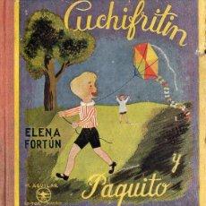 Libros de segunda mano: ELENA FORTÚN : CUCHIFRITÍN Y PAQUITO (AGUILAR, 1942). Lote 104291935