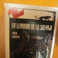 Libros de segunda mano: LA LLAMADA DE LO SALVAJE-JACK LONDON-ED.ANAYA- TUS LIBROS Nº 54 - IMPECABLE. Lote 104312175