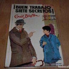 Libros de segunda mano: ENID BLYTON - ¡BUEN TRABAJO SIETE SECRETOS!. Lote 104411399
