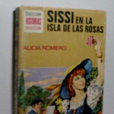 Libros de segunda mano: SISSI EN LA ISLA DE LAS ROSAS. ROMERO ALICIA. 1977. Lote 104456591