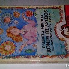 Libros de segunda mano: RONDA DE ASTROS-GABRIELA MISTRAL-AUSTRAL JUVENIL-ILUSTRACIONES LUIS DE HORNA-1992. Lote 179204612