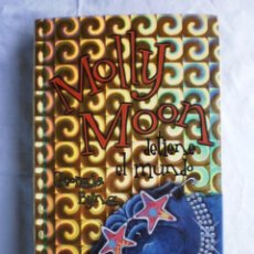 Libros de segunda mano: MOLLY MOON DETIENE EL MUNDO. Lote 105326407