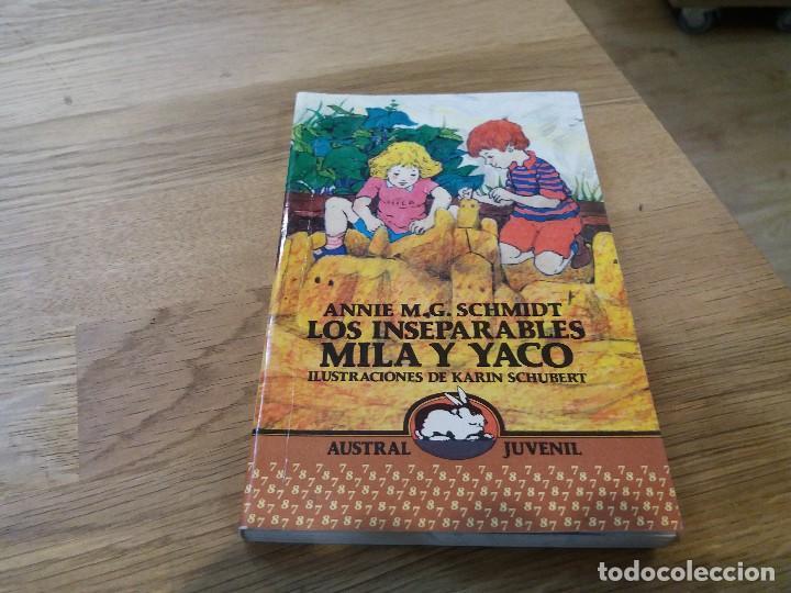LOS INSEPARABLES MILA Y YACO. M.G. SCHMIDT. AUSTRAL JUVENIL. N° 125. 1990. ESPASA CALPE (Libros de Segunda Mano - Literatura Infantil y Juvenil - Novela)