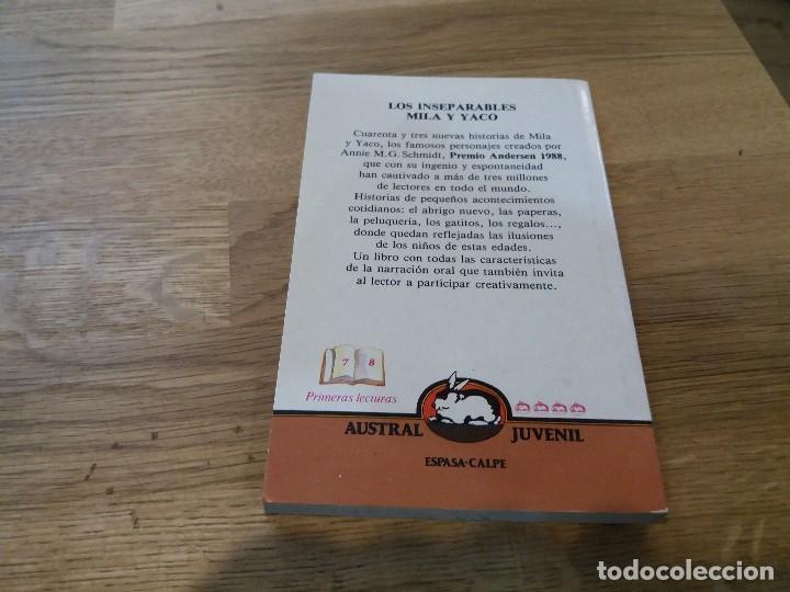Libros de segunda mano: Los inseparables Mila y Yaco. M.G. Schmidt. Austral juvenil. N° 125. 1990. Espasa Calpe - Foto 3 - 105650183