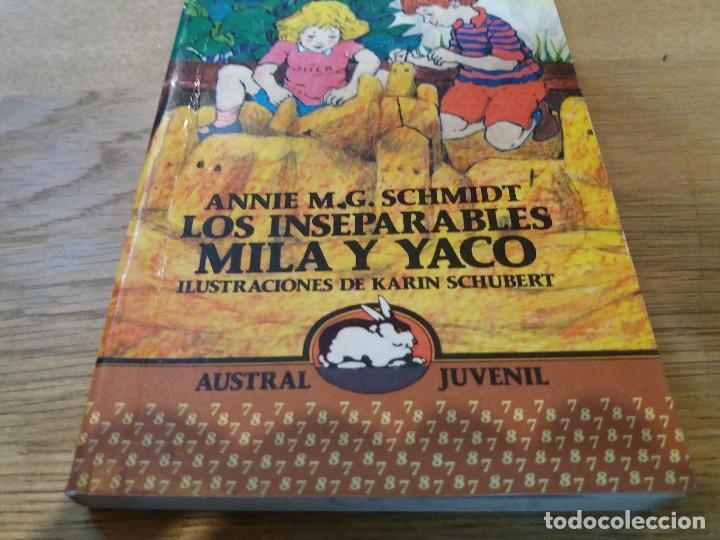Libros de segunda mano: Los inseparables Mila y Yaco. M.G. Schmidt. Austral juvenil. N° 125. 1990. Espasa Calpe - Foto 4 - 105650183