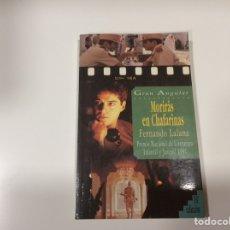 Libros de segunda mano - MORIRÁS EN CHAFARINAS / FERNANDO LALANA - 106965607