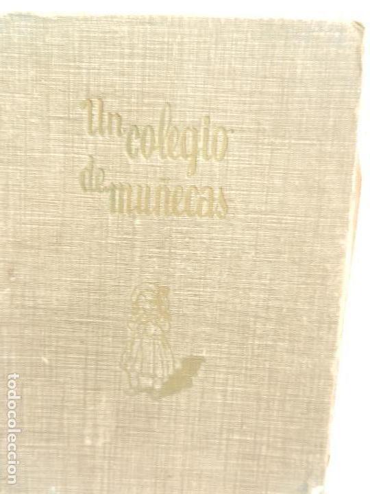 UN COLEGIO DE MUÑECAS PARA NIÑAS DE 8 A 12 AÑOS PILAR SEPÚLVEDA IL. MERCEDES LLIMONA ED. HYMSA 1951. (Libros de Segunda Mano - Literatura Infantil y Juvenil - Novela)