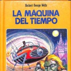 Libros de segunda mano: LA MAQUINA DEL TIEMPO - HERBERT GEORGE WELLS. Lote 107536583