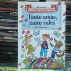 Libros de segunda mano: GLORIA FUERTES - TANTO AMAS TANTO VALES. Lote 107651623