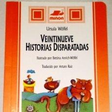 Libros de segunda mano: VEINTINUEVE HISTORIAS DISPARATADAS; URSULA WÖLFEL - SUSAETA, MIÑÓN 1996. Lote 108997511