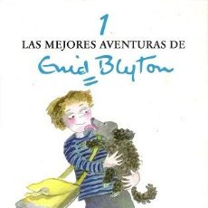 Libros de segunda mano: LAS MEJORES AVENTURAS DE ENID BLYTON 1. ENID BLYTON. DESTINO, TAPA DURA.. Lote 109014827