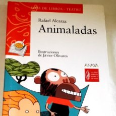 Libros de segunda mano: ANIMALADAS; RAFAEL ALCARAZ - ANAYA 2008. Lote 109139015