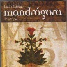 Libros de segunda mano: MANDRÁGORA - LAURA GALLEGO . Lote 109390163