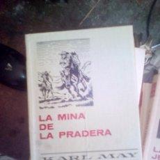 Libros de segunda mano: COLECCION HISTORIAS SELECCION Nº 7 LA MINA DE LA PRADERA / KARL MAY - EDITA : BRUGUERA - 1970. Lote 109535563