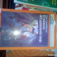 Libros de segunda mano: EL BARCO DE VAPOR - EL MISTERIO DEL CEMENTERIO VIEJO - SM EDITORIAL 2000 / 9 AÑOS. Lote 109550303