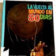 Libros de segunda mano: LA VUELTA AL MUNDO EN 80 DÍAS; JULIO VERNE - EDITORIAL VASCO AMERICANA 1963. Lote 110046111