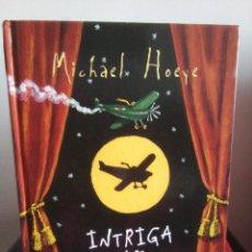 Libros de segunda mano: INTRIGA ENTRE BASTIDORES - MICHAEL HOEYE - MONTENA 2005 - SERIE INFINITA - BUEN ESTADO. Lote 110059967