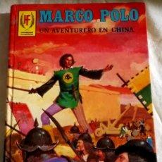Libros de segunda mano: MARCO POLO UN AVENTURERO EN CHINA - EDICIONES TORAY 1978. Lote 110132131