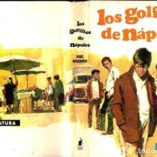 Libros de segunda mano: KARL BRUCKNER : LOS GOLFILLOS DE NÁPOLES (MOLINO AVENTURA Nº 77, 1967). Lote 110570043