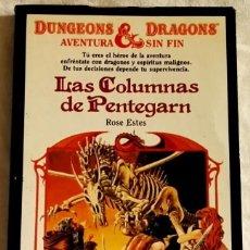 Libros de segunda mano: DUNGEONS & DRAGONS, LAS COLUMNAS DE PENTEGARN; ROSE ESTES - TIMUN MAS, 1ª ED. 1985. Lote 110590895