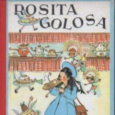 Libros de segunda mano: LLONGUERES : ROSITA GOLOSA (HYMSA, 1959) COMO NUEVO. Lote 110611659