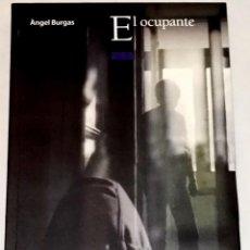 Libros de segunda mano: EL OCUPANTE; ÀNGEL BURGAS - OXFORD, PRIMERA EDICIÓN 2010. Lote 110734111