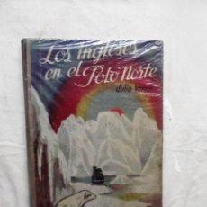 Libros de segunda mano: LOS INGLESES EN EL POLO NORTE DE JULIO VERNE. Lote 110742479