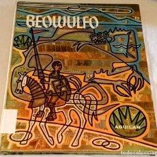 Libros de segunda mano: BEOWULFO - AGUILAR, MITOS Y LEYENDAS 1965. Lote 111230115