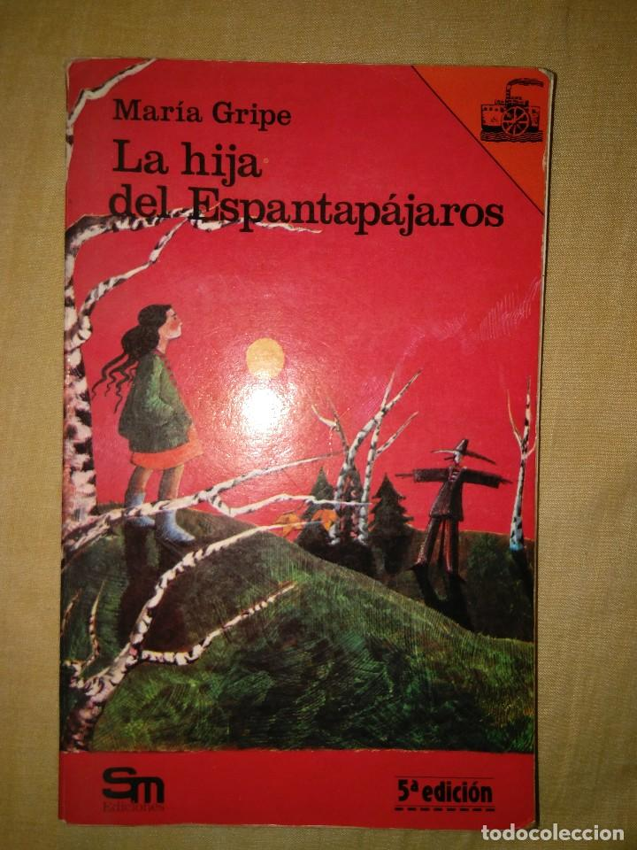 MARIA GRIPE SM LA HIJA DEL ESPANTAPAJAROS BARCO VAPOR (Libros de Segunda Mano - Literatura Infantil y Juvenil - Novela)