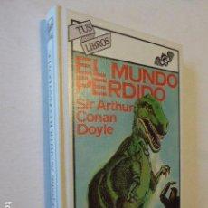 Libros de segunda mano: EL MUNDO PERDIDO. SIR ARTHUR CONAN DOYLE. TUS LIBROS. ANAYA, 1981. 272 PP. Lote 111583915