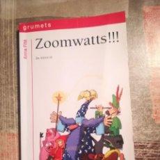 Libros de segunda mano: ZOOMWATTS!!! - ANNA FITÉ - EN CATALÀ. Lote 111897751