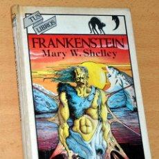 Libros de segunda mano: TUS LIBROS - Nº 24: FRANKENSTEIN - DE MARY W. SHELLY - EDITORIAL ANAYA - DICIEMBRE 1987. Lote 112211567