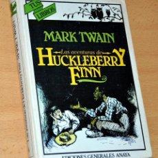 Libros de segunda mano: TUS LIBROS - Nº 8: HUCKLEBERRY FINN - DE MARK TWAIN - EDITORIAL ANAYA - AGOSTO 1983. Lote 112213127