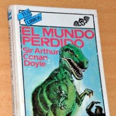 Libros de segunda mano: TUS LIBROS - Nº 9: EL MUNDO PERDIDO - DE SIR ARTHUR CONAN DOYLE - EDITORIAL ANAYA - JULIO 1990. Lote 112214151