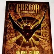 Libros de segunda mano: GREGOR EL OSCURO SECRETO; SUZANNE COLLINS - EDITORIAL MOLINO 2012. Lote 112231939