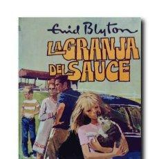 Libros de segunda mano: LA GRANJA DEL SAUCE. BLYTON, ENID.. Lote 112256683