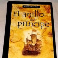 Libros de segunda mano: EL ANILLO DEL PRÍNCIPE; BJARNE REUTER - SALAMANDRA, PRIMERA EDICIÓN 2003. Lote 112455207