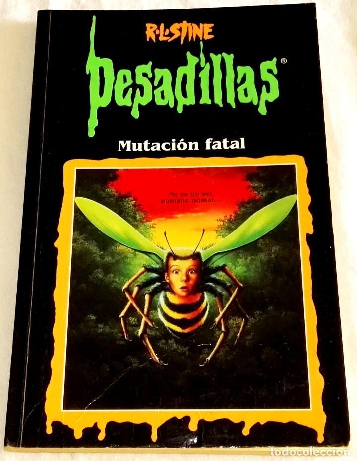 PESADILLAS, MUTACIÓN FATAL; R.L. STINE - EDICIONES B 1998 (Libros de Segunda Mano - Literatura Infantil y Juvenil - Novela)