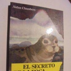 Libros de segunda mano: EL SECRETO DE LA FOCA / CHAMBERS - NOGUER 4 VIENTOS 33 - DE LIBRERIA A ESTRENAR - 1982 / 1ª ED . Lote 113081095