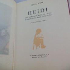 Libros de segunda mano: HEIDI, JUANA SPYRI, LÁMINAS MERCEDES LLIMONA. EDICÍON DE LUJO 1957, EDITORIAL JUVENTUD. Lote 113146791
