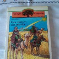 Libros de segunda mano: 78-TRES NIÑOS Y UNA ESTRELLA, LUISE RINSER, RIALP 1989. Lote 113295859